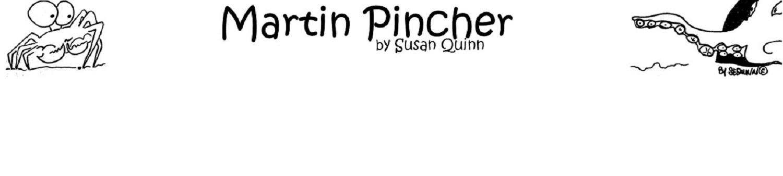 MartinPincher by Susan Quinn